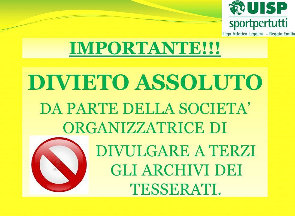DIVIETO ASSOLUTO IMPORTANTE!!!