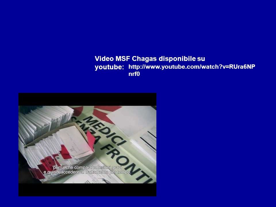 Video MSF Chagas disponibile su youtube: