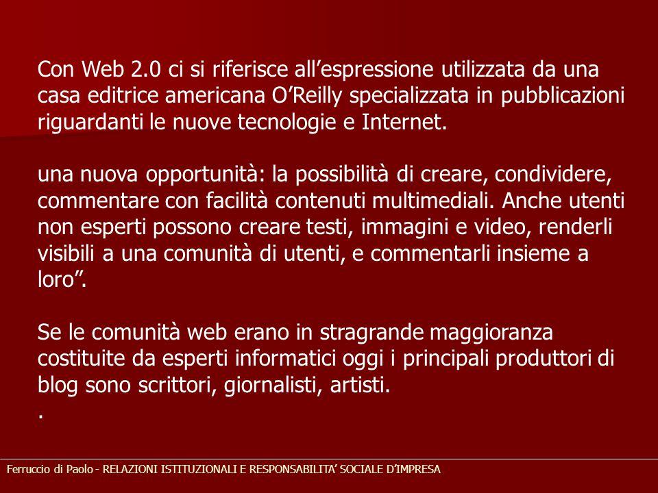 Con Web 2.0 ci si riferisce all'espressione utilizzata da una casa editrice americana O'Reilly specializzata in pubblicazioni riguardanti le nuove tecnologie e Internet.