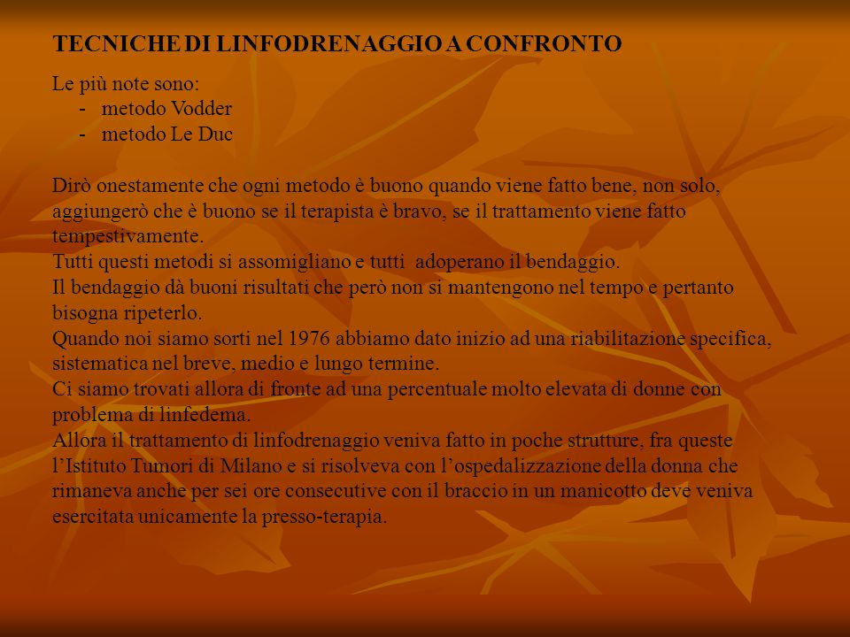 TECNICHE DI LINFODRENAGGIO A CONFRONTO