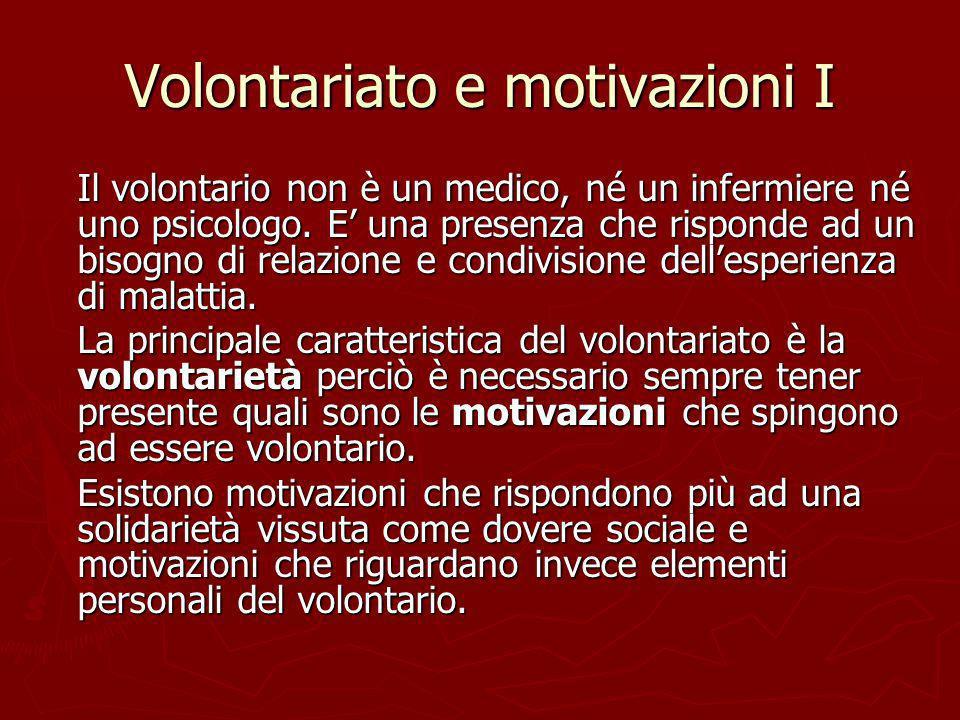 Volontariato e motivazioni I
