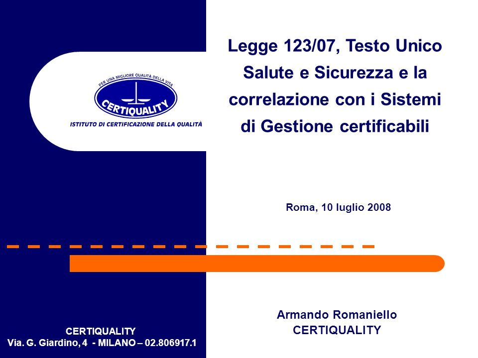 Legge 123/07, Testo Unico Salute e Sicurezza e la correlazione con i Sistemi di Gestione certificabili