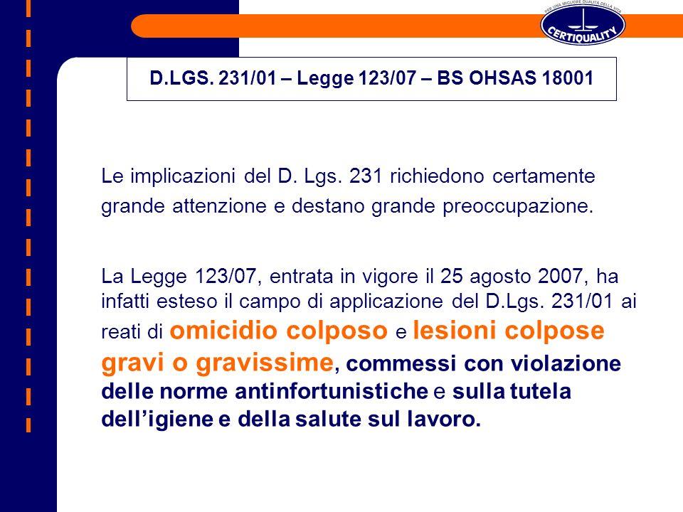 D.LGS. 231/01 – Legge 123/07 – BS OHSAS 18001