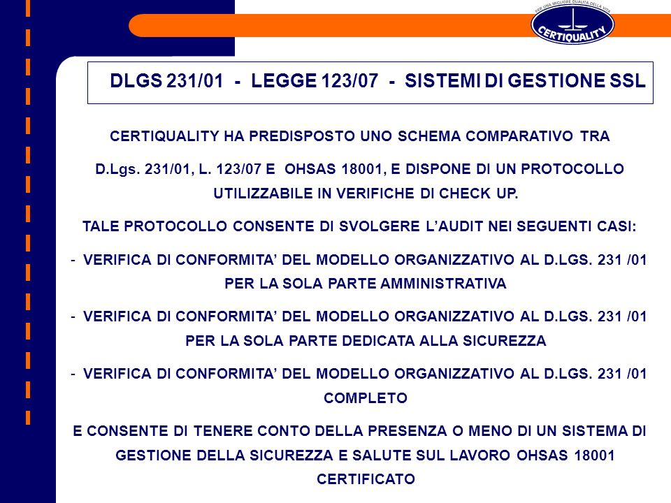 DLGS 231/01 - LEGGE 123/07 - SISTEMI DI GESTIONE SSL