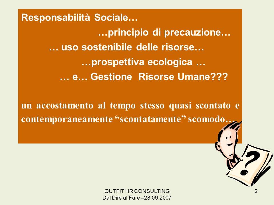 Responsabilità Sociale… …principio di precauzione…