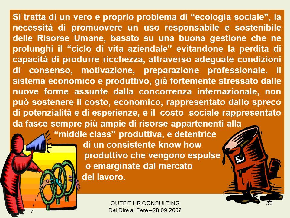 middle class produttiva, e detentrice di un consistente know how