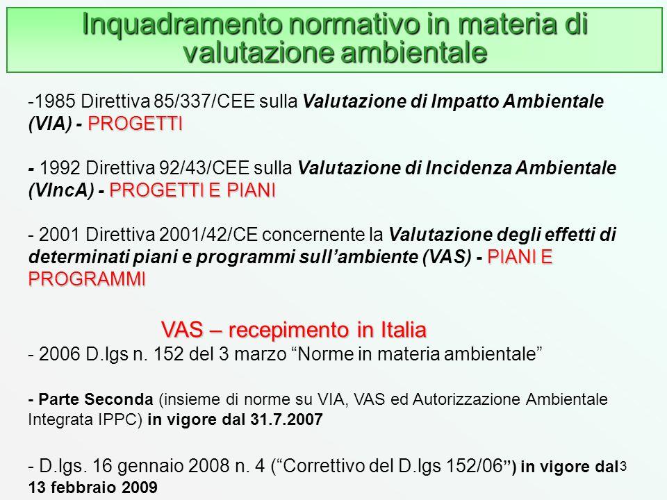 Inquadramento normativo in materia di valutazione ambientale