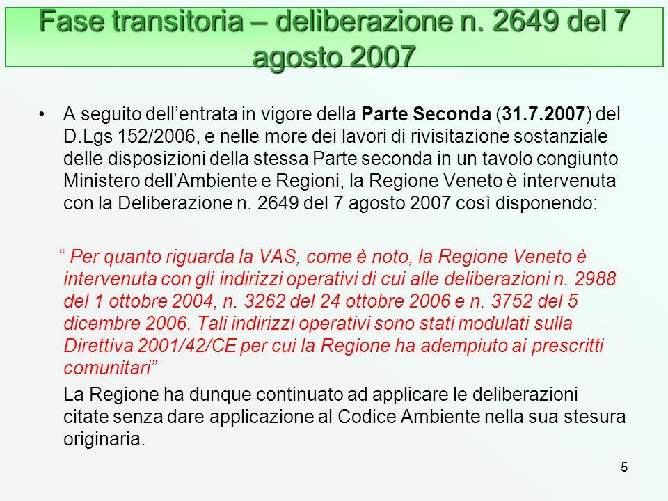 Fase transitoria – deliberazione n. 2649 del 7 agosto 2007