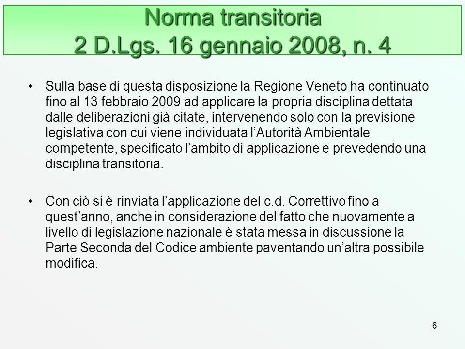 Norma transitoria 2 D.Lgs. 16 gennaio 2008, n. 4