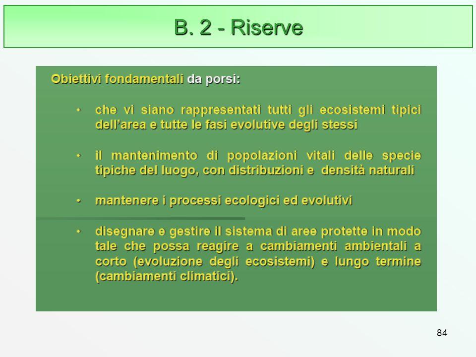 B. 2 - Riserve 84