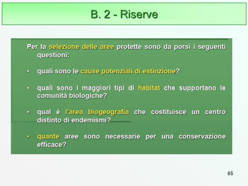 B. 2 - Riserve 85