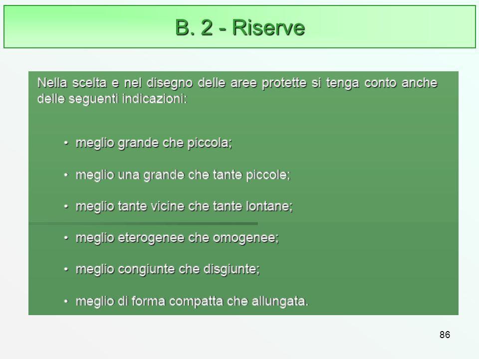 B. 2 - Riserve 86