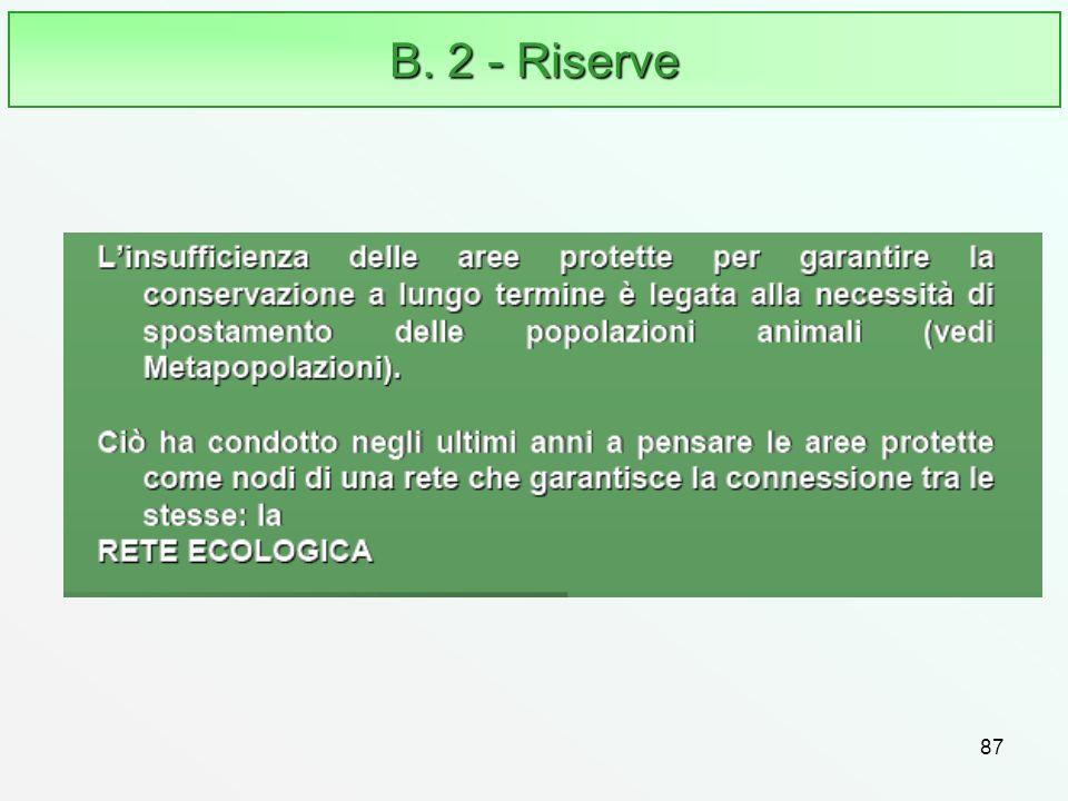B. 2 - Riserve 87