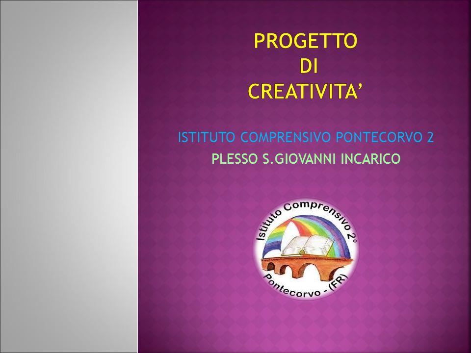 PROGETTO DI CREATIVITA'