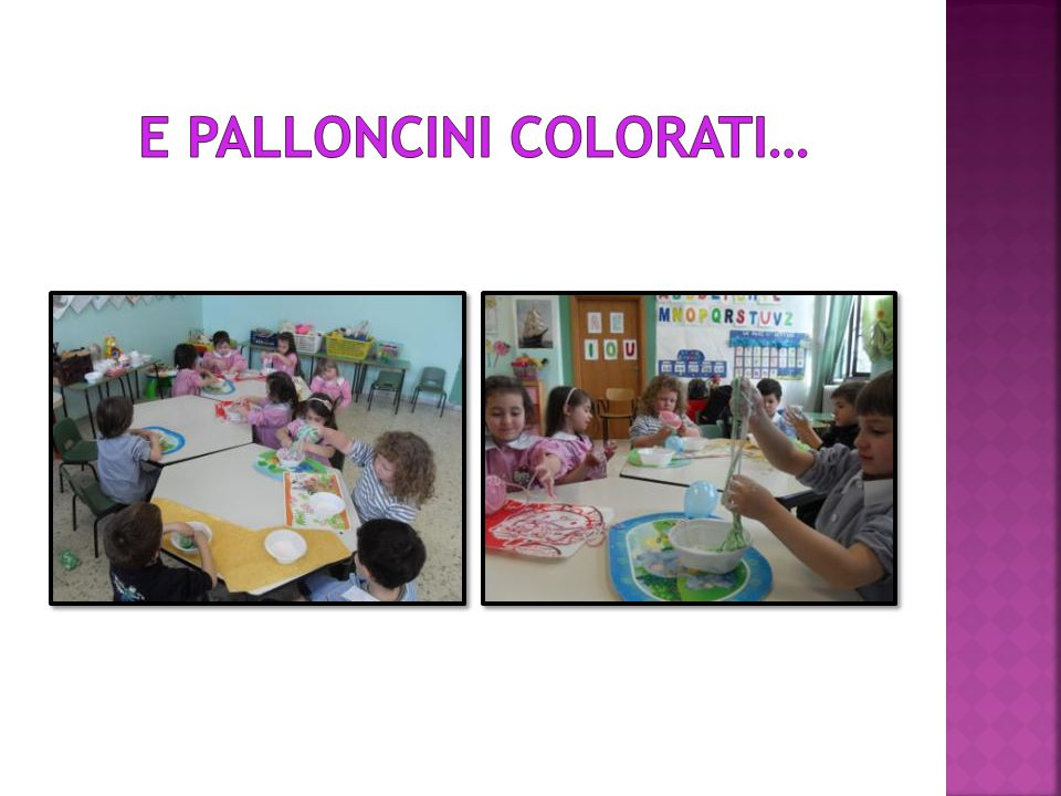 E palloncini colorati…