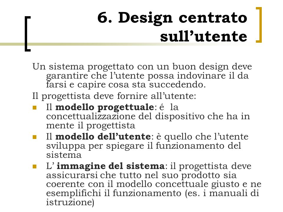 6. Design centrato sull'utente