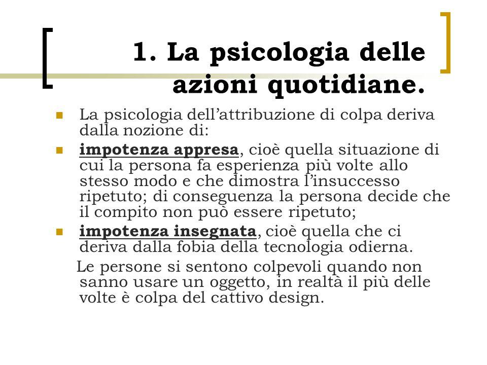 1. La psicologia delle azioni quotidiane.
