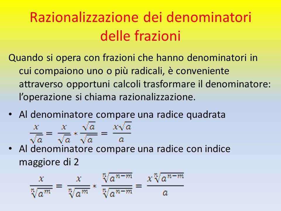 Razionalizzazione dei denominatori delle frazioni