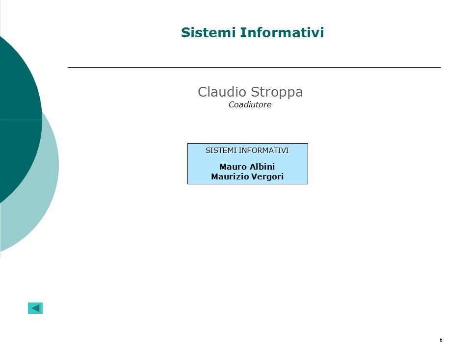 Sistemi Informativi Claudio Stroppa Coadiutore Mauro Albini