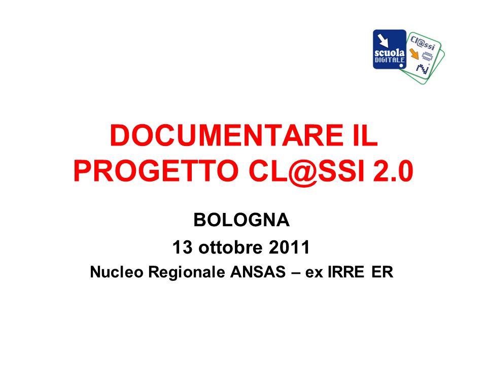 DOCUMENTARE IL PROGETTO CL@SSI 2.0