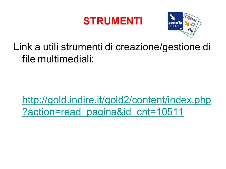 STRUMENTI Link a utili strumenti di creazione/gestione di file multimediali:
