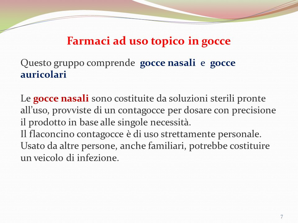 Farmaci ad uso topico in gocce