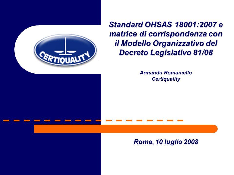 Standard OHSAS 18001:2007 e matrice di corrispondenza con il Modello Organizzativo del Decreto Legislativo 81/08