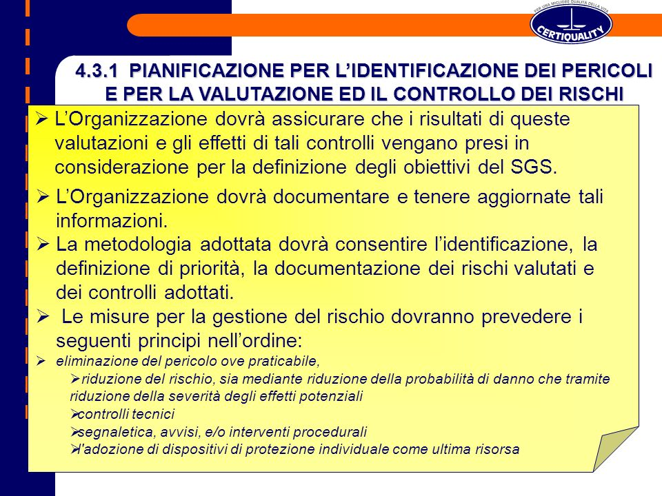 4.3.1 PIANIFICAZIONE PER L'IDENTIFICAZIONE DEI PERICOLI E PER LA VALUTAZIONE ED IL CONTROLLO DEI RISCHI