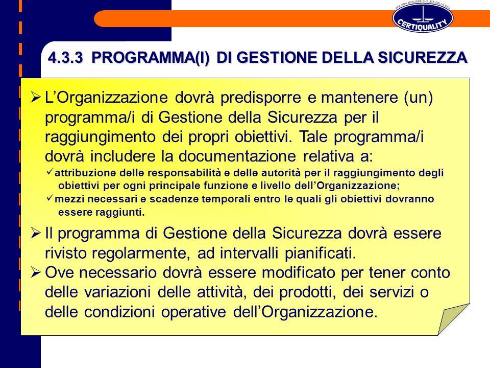 4.3.3 PROGRAMMA(I) DI GESTIONE DELLA SICUREZZA