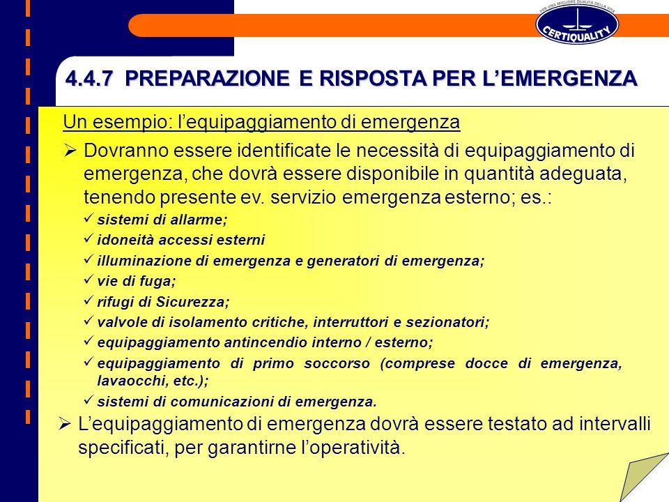 4.4.7 PREPARAZIONE E RISPOSTA PER L'EMERGENZA