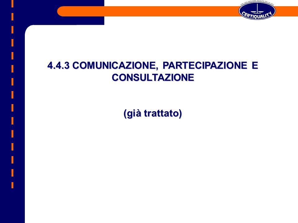 4.4.3 COMUNICAZIONE, PARTECIPAZIONE E