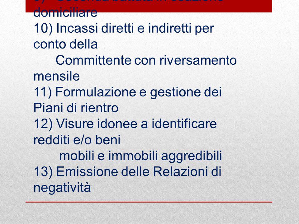 8) Ricerche anagrafiche (ove necessarie )