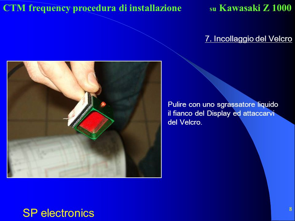 7. Incollaggio del Velcro