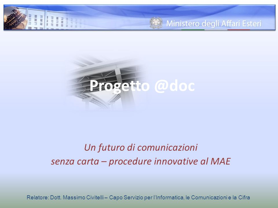 Un futuro di comunicazioni senza carta – procedure innovative al MAE