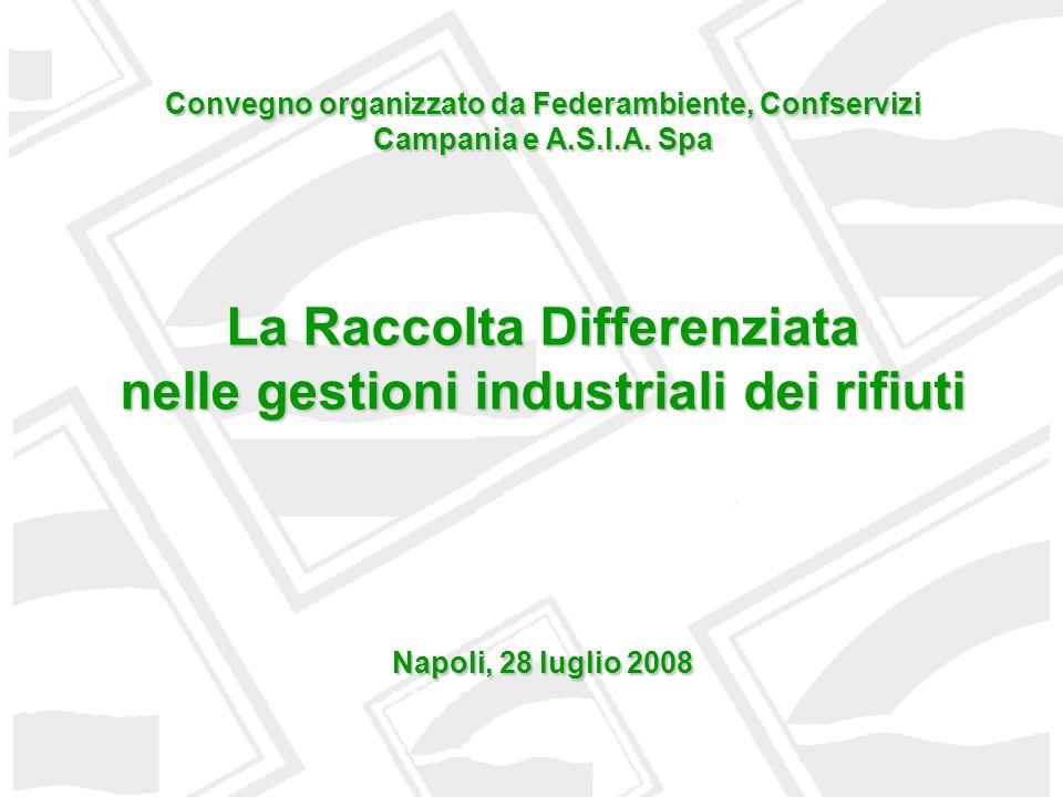 La Raccolta Differenziata nelle gestioni industriali dei rifiuti