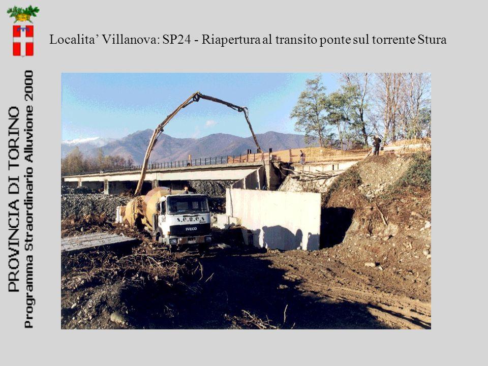 Localita' Villanova: SP24 - Riapertura al transito ponte sul torrente Stura