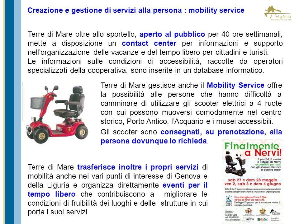 Creazione e gestione di servizi alla persona : mobility service