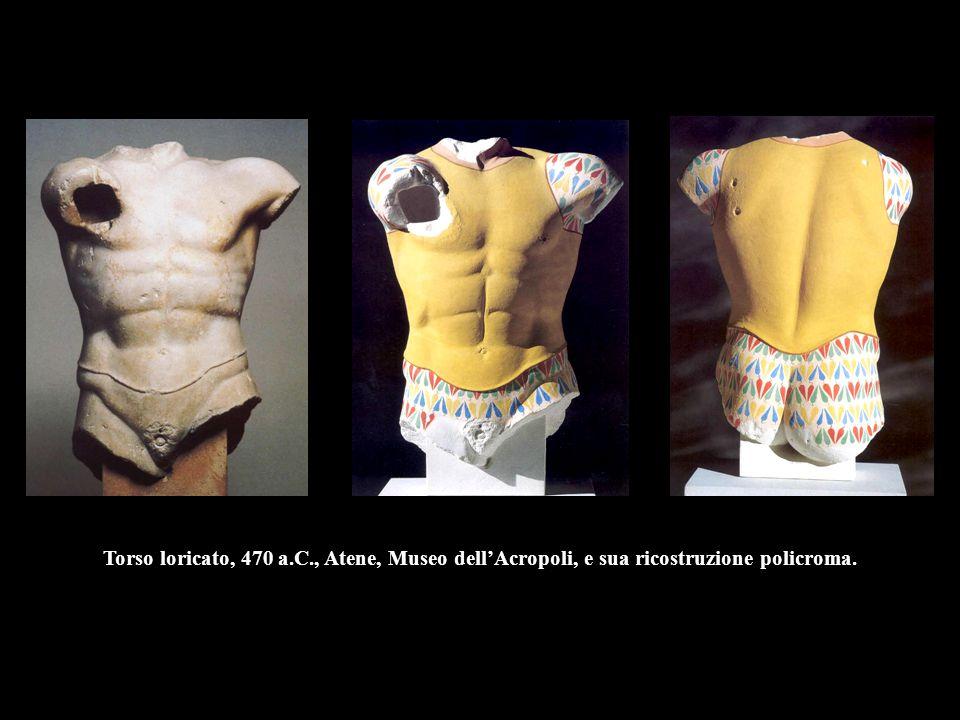 Torso loricato, 470 a.C., Atene, Museo dell'Acropoli, e sua ricostruzione policroma.