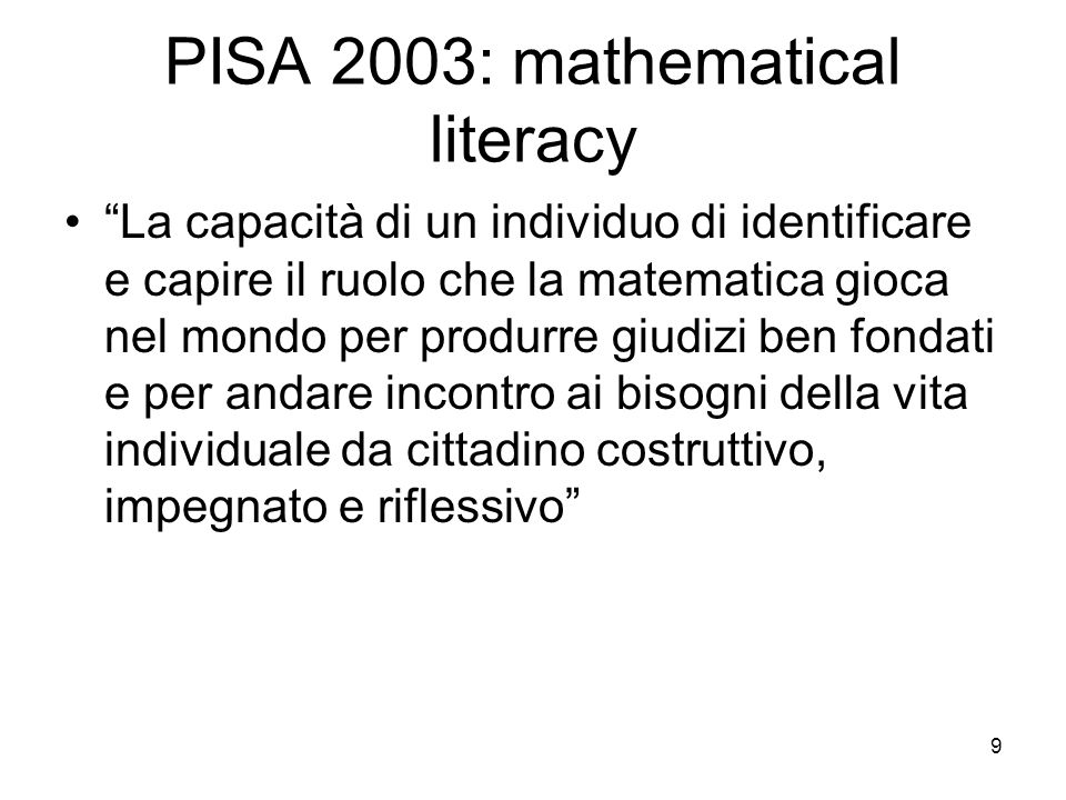 PISA 2003: mathematical literacy