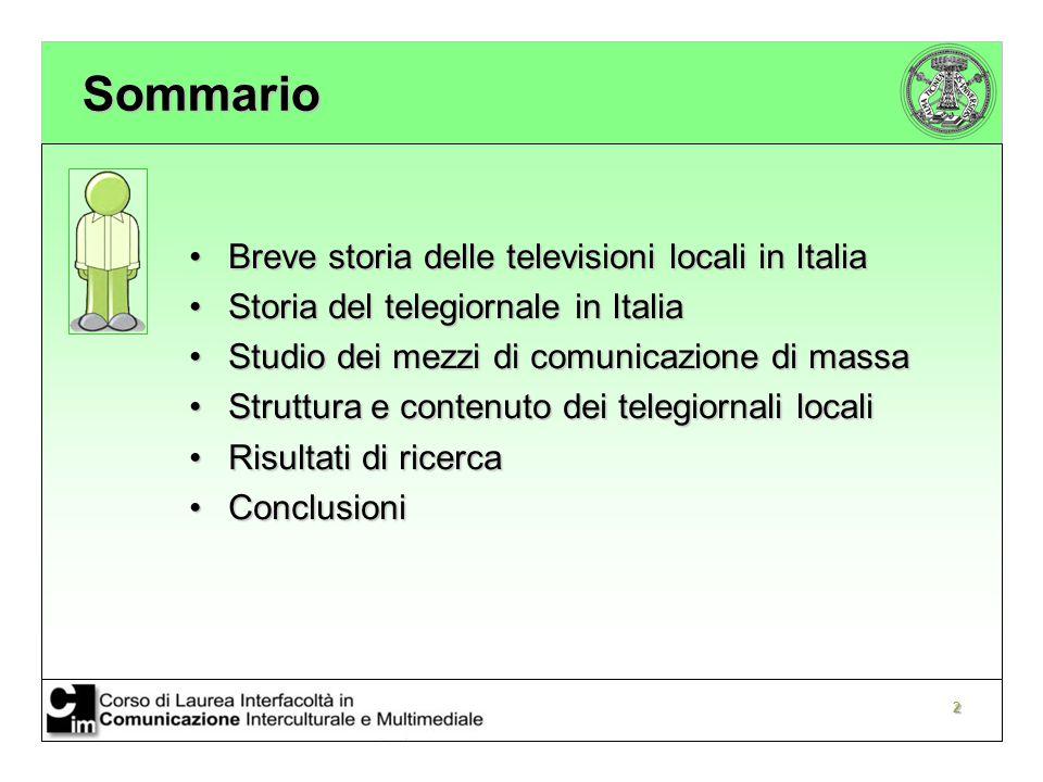Sommario Breve storia delle televisioni locali in Italia