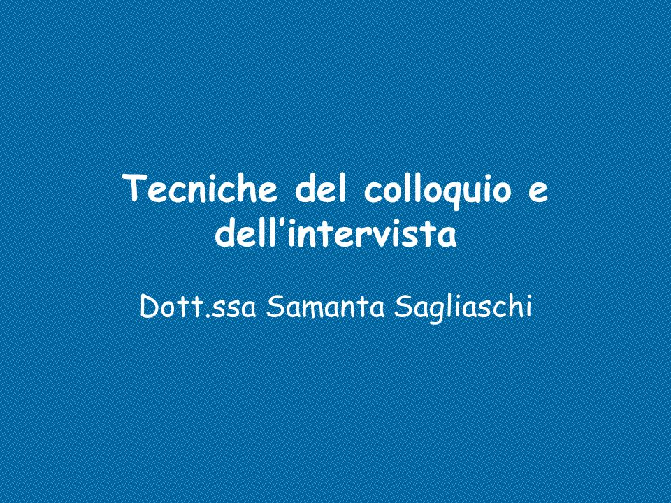 Tecniche del colloquio e dell'intervista