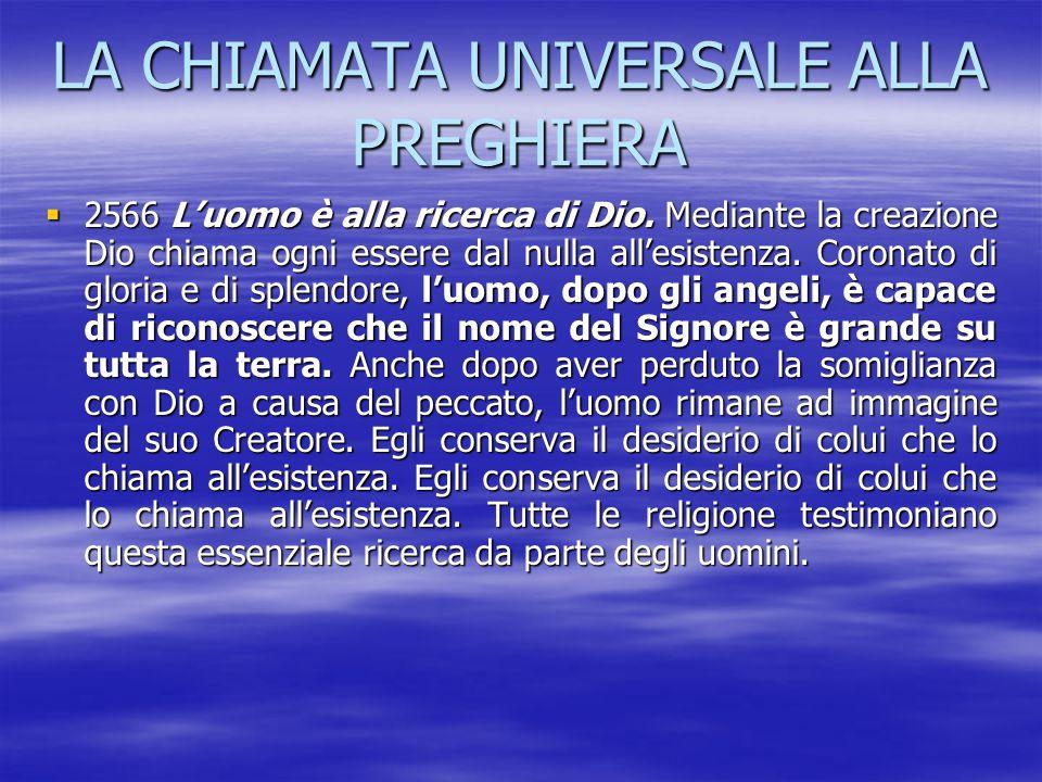 LA CHIAMATA UNIVERSALE ALLA PREGHIERA