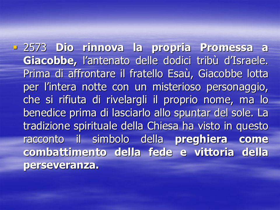 2573 Dio rinnova la propria Promessa a Giacobbe, l'antenato delle dodici tribù d'Israele.