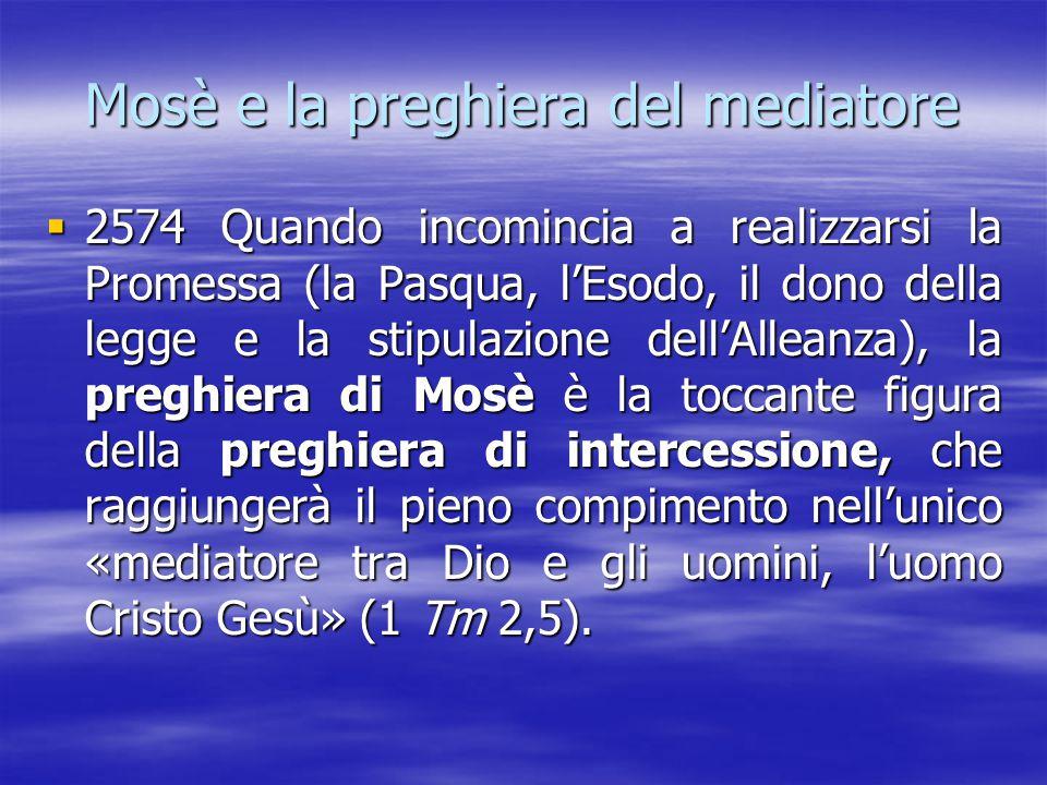 Mosè e la preghiera del mediatore