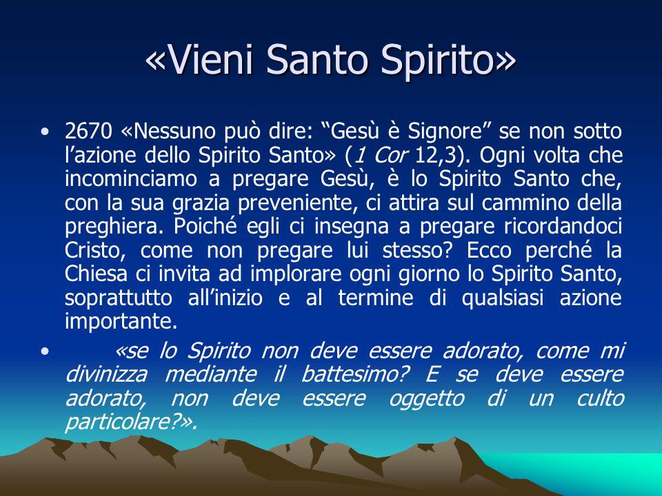 «Vieni Santo Spirito»