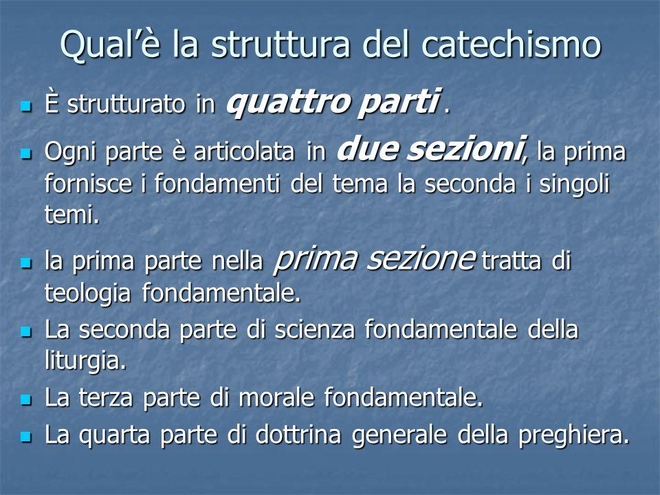 Qual'è la struttura del catechismo