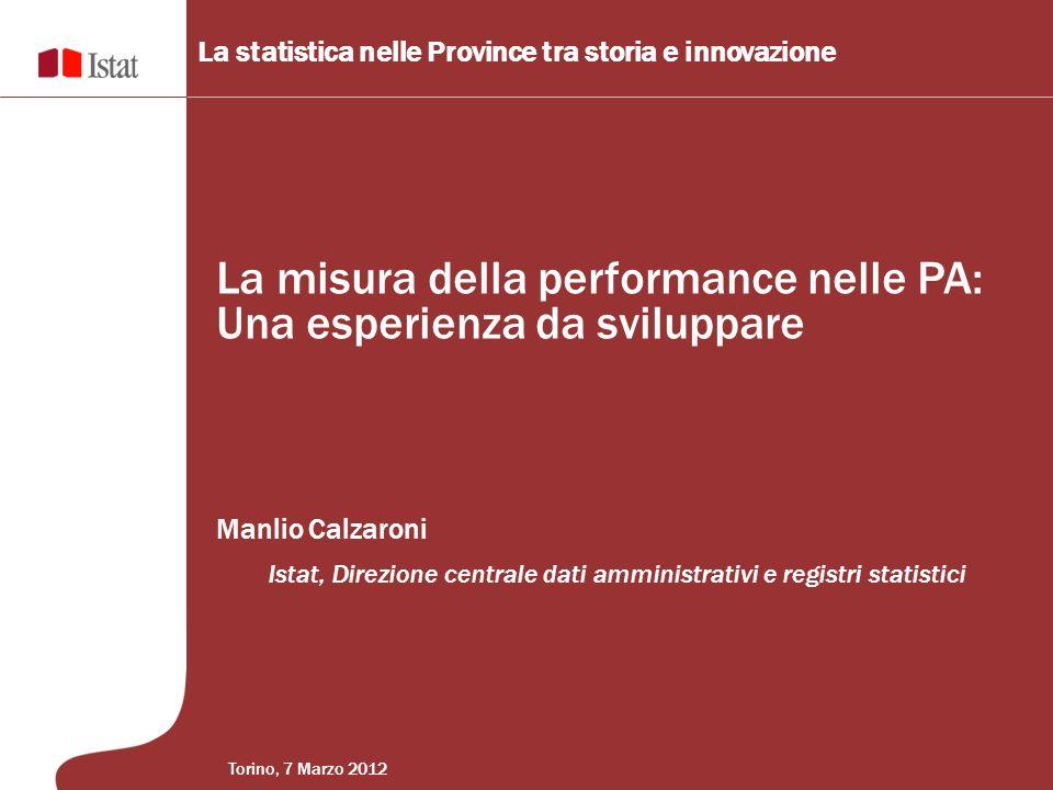 La misura della performance nelle PA: Una esperienza da sviluppare