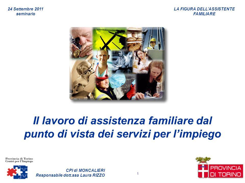 24 Settembre 2011 seminario. Il lavoro di assistenza familiare dal punto di vista dei servizi per l'impiego.
