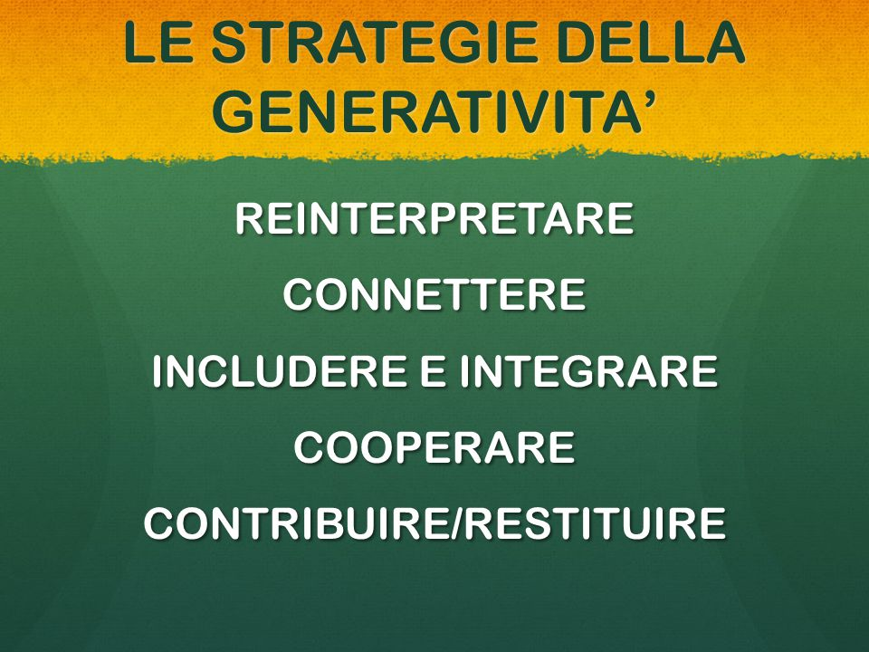 LE STRATEGIE DELLA GENERATIVITA'