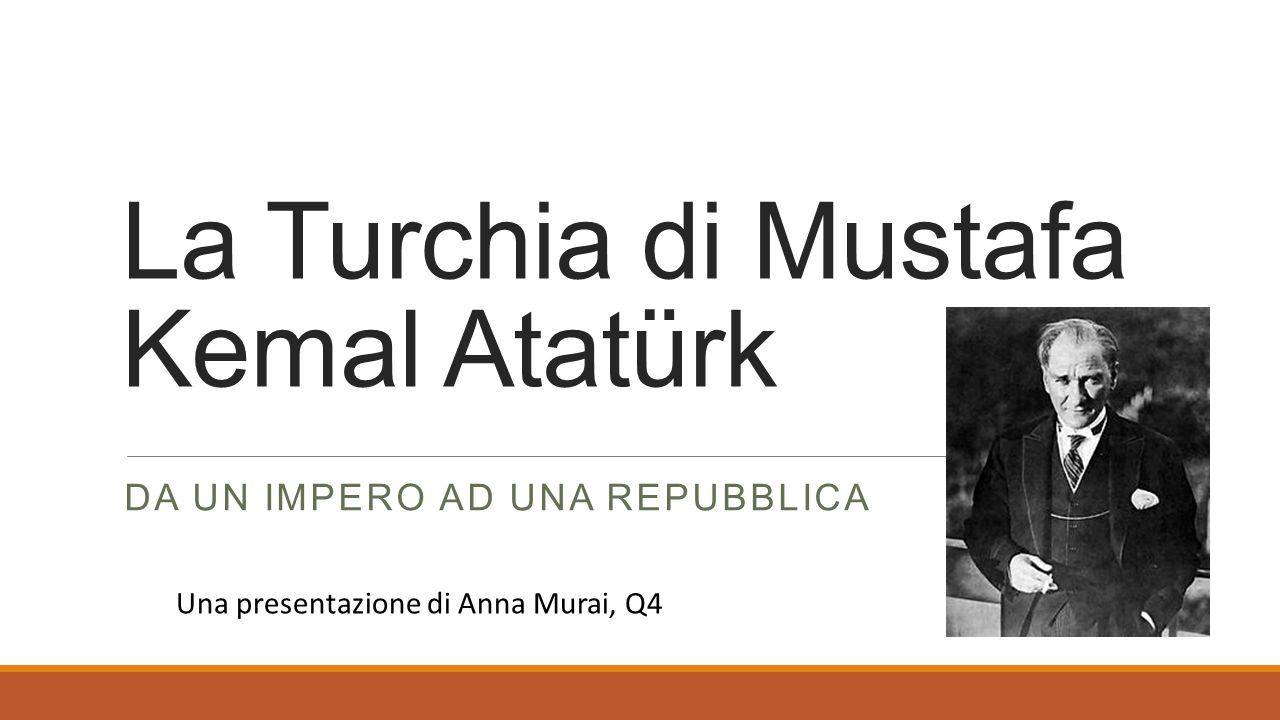 La Turchia di Mustafa Kemal Atatürk